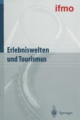 Erlebniswelten Und Tourismus