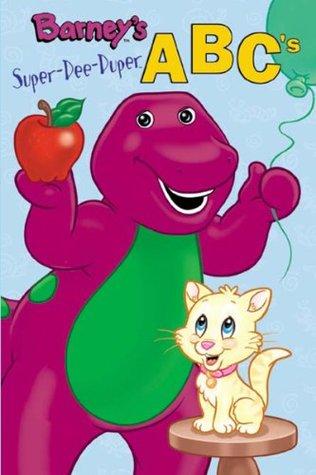 Barney's Super-dee-duper ABC's (Barney the Dinosaur)