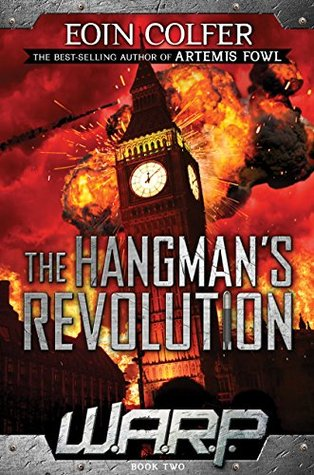 The Hangman's Revolution (W.A.R.P., #2)