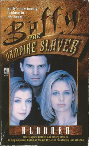 Blooded (Buffy the Vampire Slayer: Season 3, #2)