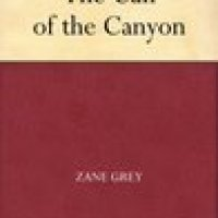 My #Bookreview of historical #western #romance Call Of The Canyon by Zane Grey