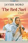 The Red Sari: A Novel