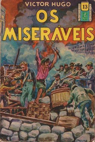 Os miseráveis - terceiro volume (Biblioteca Popular Minerva, #13)
