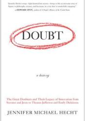 Doubt: A History Book by Jennifer Michael Hecht