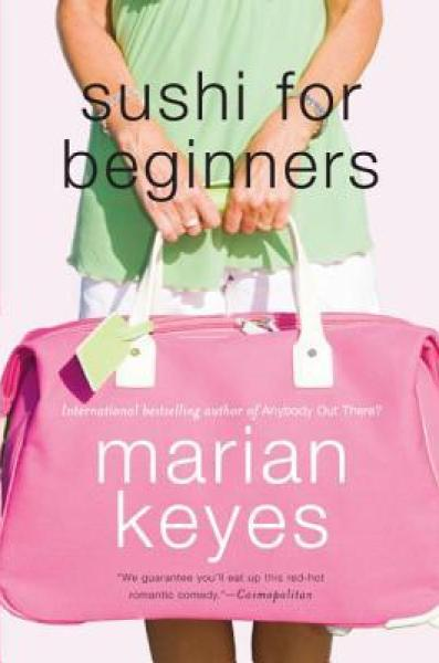 Sushi for Beginners-Marian Keyes
