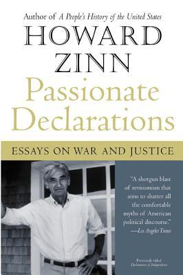 Passionate Declarations: Essays on War and Justice
