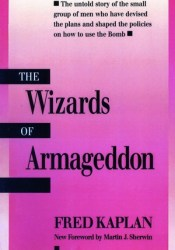 The Wizards of Armageddon Book by Fred    Kaplan