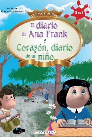 El diario de Ana Frank y Corazón, diario de un niños