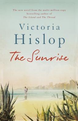 Image result for the sunrise victoria hislop