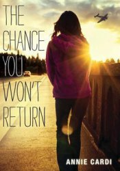 The Chance You Won't Return Book by Annie Cardi