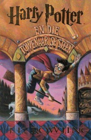 Harry Potter en die Towenaar se Steen (Harry Potter, #1)