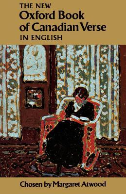 The New Oxford Book of Canadian Verse in English