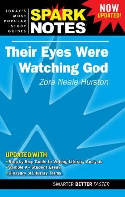 Their Eyes Were Watching God (Spark Notes Literature Guide)