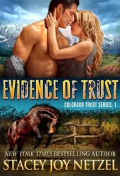 Evidence of Trust (Colorado Trust, #1) Book