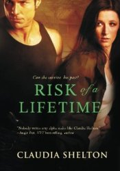 Risk of a Lifetime Book by Claudia  Shelton