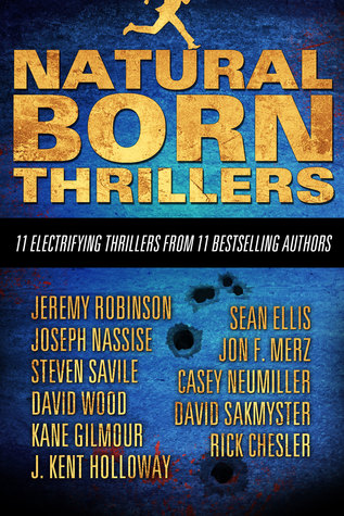 Natural Born Thrillers: 11 Electrifying Thriller Novels from 11 Bestselling Authors