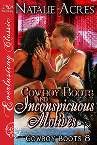 Cowboy Boots and Inconspicuous Motives (Cowboy Boots, #8)
