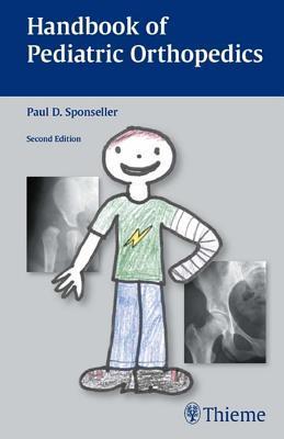Handbook of Pediatric Orthopedics: Second Edition (Revised