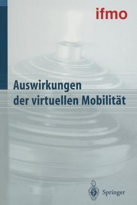 Auswirkungen Der Virtuellen Mobilitat