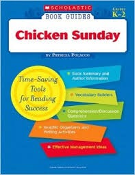 Chicken Sunday (Book Guides)