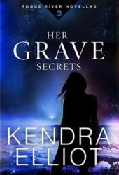 Her Grave Secrets (Rogue River #3) Book
