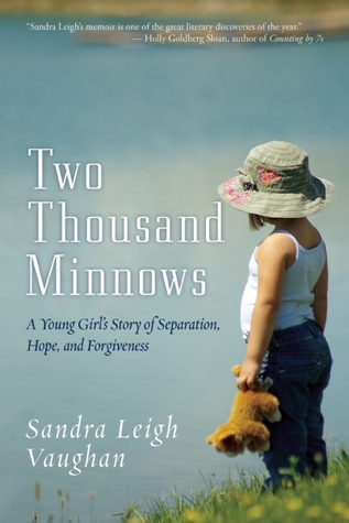 Two Thousand Minnows: The True Story of a Young Girl's Quest to Catch the Truth