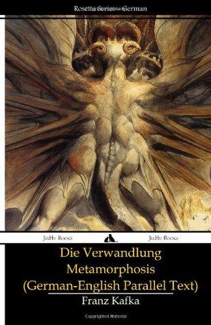 Die Verwandlung - Metamorphosis [German-English Parallel Text]