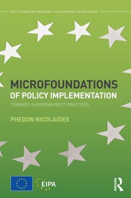 Microfoundations of Policy Implementation: Towards European Best Practices