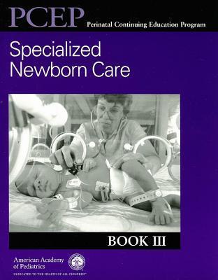 Pcep Book III: Specialized Newborn Care
