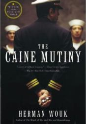 The Caine Mutiny Book by Herman Wouk