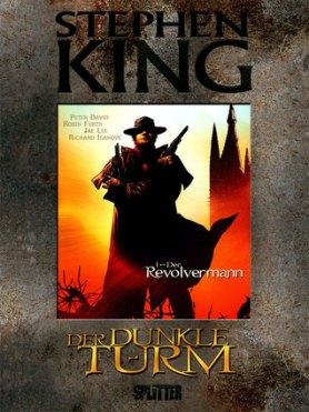 Der Dunkle Turm, Band 1: Der Revolvermann