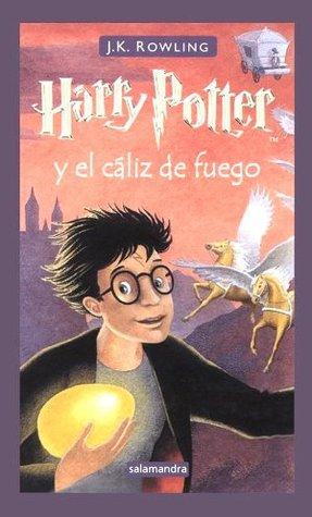 Harry Potter y el cáliz de fuego (Harry Potter, #4)