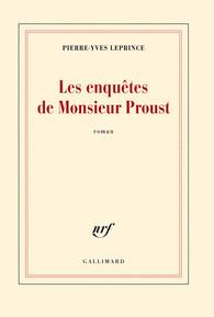 Les enquetes de Monsieur Proust