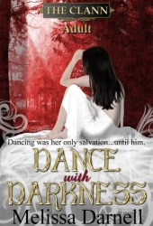 Dance with Darkness (The Clann Series, Adult) Pdf Book