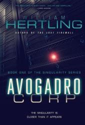 Avogadro Corp (Singularity #1) Book