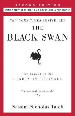 Black Swan: Second Edition, The: The Impact of the Highly Improbable Fragility""