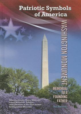 Washington Monument: Memorial to a Founding Father