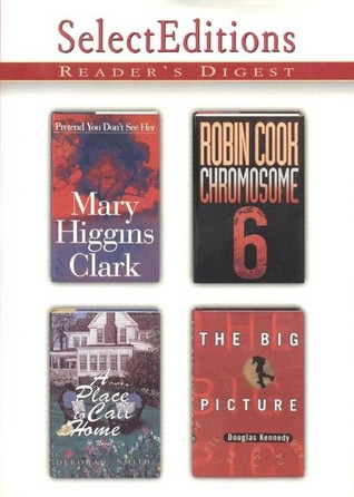 Reader's Digest Select Editions, Volume 234, 1997 #6: Pretend You Don't See Her / Chromosome 6 / A Place to Call Home / The Big Picture