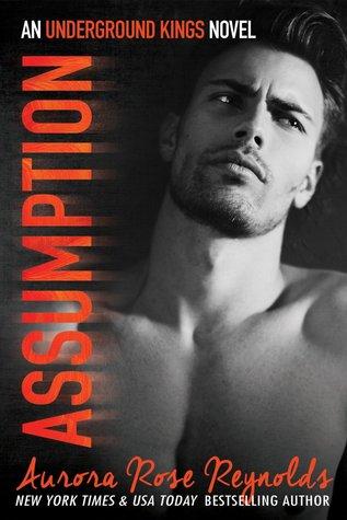 Assumption (Underground Kings, #1)
