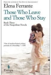 Those Who Leave and Those Who Stay (The Neapolitan Novels, #3) Book