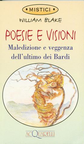 Poesie e visioni: Maledizione e veggenza dell'ultimo dei bardi