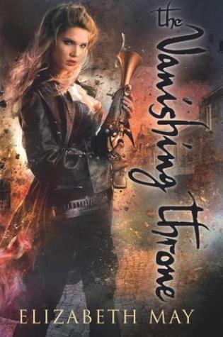 The Vanishing Throne (The Falconer #2) – Elizabeth May