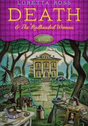 Death & the Redheaded Woman (An Auction Block Mystery #1) Book by Loretta  Ross