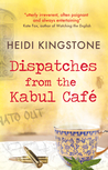 Dispatches from the Kabul Cafe
