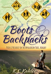 Boots and Backpacks: Pride & Prejudice on the Appalachian Trail, Roughly Book by K.C. Kahler