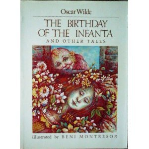 The Birthday of the Infanta and Other Tales