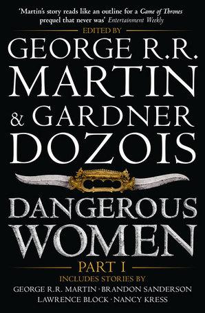 Dangerous Women  Part I