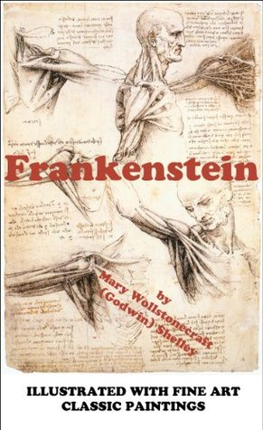 Frankenstein (Illustrated): the Modern Prometheus