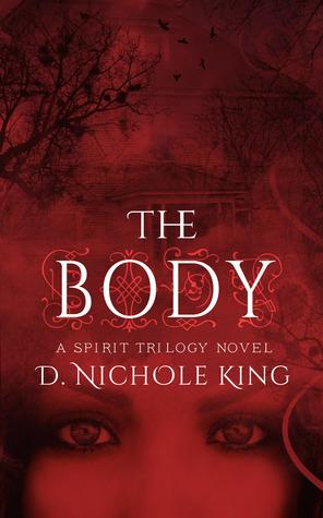 The Body (Spirit Trilogy, #2)