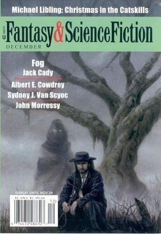 Fantasy & Science Fiction, December 2004 (The Magazine of Fantasy & Science Fiction, #634)